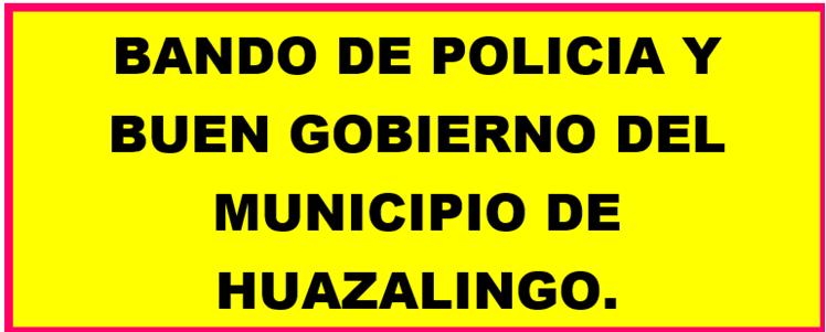Bando de Policía y Buen Gobierno.